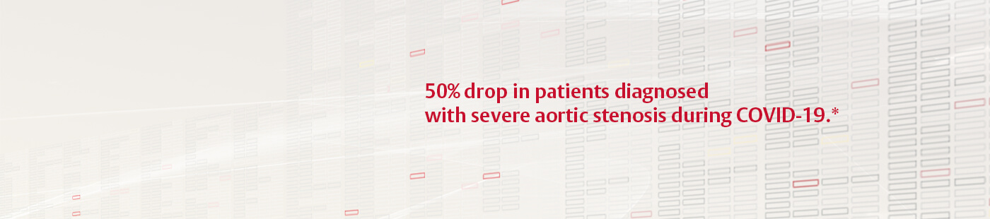 50% of patients diagnosed with severe aortic stenosis during COVID-19